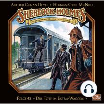 Sherlock Holmes - Die geheimen Fälle des Meisterdetektivs, Folge 42: Der Tote im Extra-Waggon