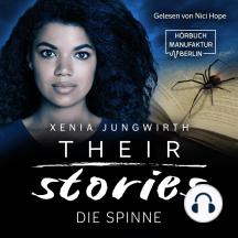 Die Spinne - Their Stories, Band 4 (ungekürzt)