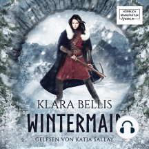 Wintermaid & Höhlenbrut, Band 1: Wintermaid (ungekürzt)