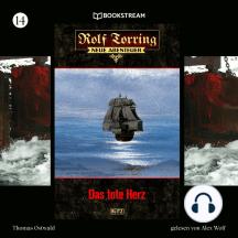 Das tote Herz - Rolf Torring - Neue Abenteuer, Folge 14 (Ungekürzt)