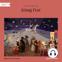 König Pest (Ungekürzt)