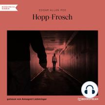 Hopp-Frosch (Ungekürzt)