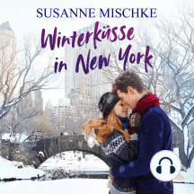 Winterküsse in New York (Ungekürzt)