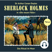 Sherlock Holmes, Die neuen Fälle, Fall 47: Das Ritual im Moor