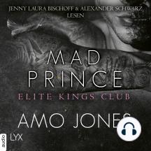 Mad Prince - Elite Kings Club, Teil 4 (Ungekürzt)