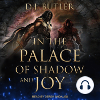 In the Palace of Shadow and Joy