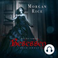 Besessen (Band #12 von Der Weg Der Vampire)
