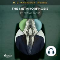 B. J. Harrison Reads The Metamorphosis