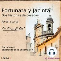 Fortunata y Jacinta, parte cuarta