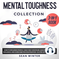 Mental Toughness Collection 3-in-1 Book How to Influence People + Daily Self-Discipline + Stoicism in Modern Life. Gain Perseverance, Resilience, and Overcome Procrastination + 30 Day Plan