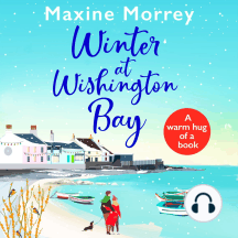 Winter at Wishington Bay: A heartwarming, uplifting romance for winter 2021