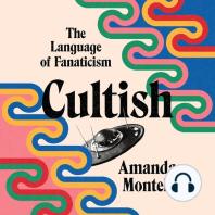 Cultish: The Language of Fanaticism