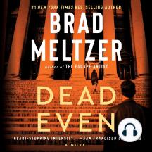 Dead Even: A Novel
