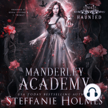 Haunted: A paranormal academy romance