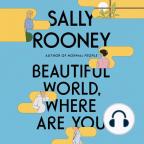 Carte audio, Beautiful World, Where Are You: A Novel - Ascultați gratuit cartea audio cu o perioadă gratuită de probă.