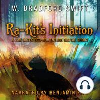 Ra-Kit's Initiation