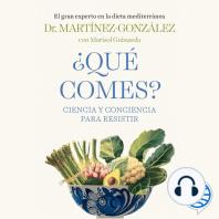¿Qué comes?: Ciencia y conciencia para resistir