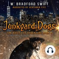Junkyard Dogs