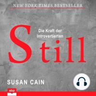 Still - Die Kraft der Introvertierten (Ungekürzt)