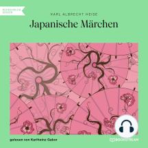 Japanische Märchen (Ungekürzt)