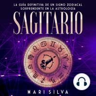 Sagitario: La guía definitiva de un signo zodiacal sorprendente en la astrología