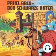 Prinz Arco, Folge 2