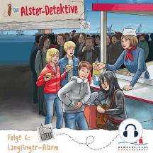 Die Alster-Detektive, Folge 6: Langfinger Alarm (Ungekürzt)