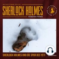 Sherlock Holmes und die Spur des Yeti (Ungekürzt)