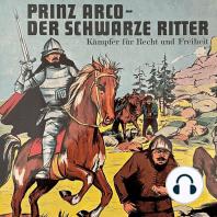 Prinz Arco, Folge 1