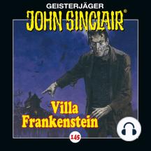 John Sinclair, Folge 145: Villa Frankenstein (Ungekürzt)