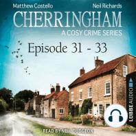 Episode 31-33 - A Cosy Crime Compilation - Cherringham