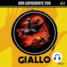 Giallo, Folge 2: Der gefiederte Tod