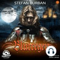 Blutregen - Die Templer im Schatten, Band 2 (Ungekürzt)