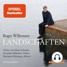 Roger Willemsen - Landschaften