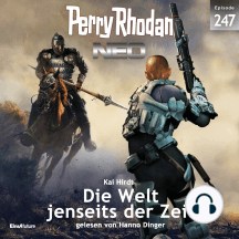 Perry Rhodan Neo 247: Die Welt jenseits der Zeit
