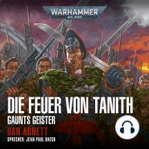 Warhammer 40.000: Gaunts Geister 05: Die Feuer von Tanith