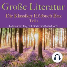 Große Literatur: Die Klassiker Hörbuch Box: Teil 1