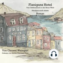 Flanigans Hotel Von Ostfriesland in die neue Welt