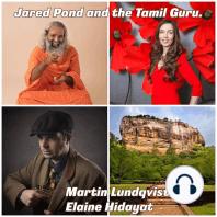 Jared Pond and the Tamil Guru.