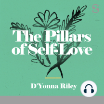 The Pillars of Self-Love