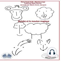 Malabù Et Le Mouton Magique