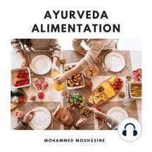 Ayurveda Alimentation: Tous Les Remèdes Naturels Secrets Dont Ne Vous Parlent Pas Les Médecins .