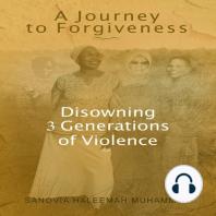 A Journey to Forgiveness