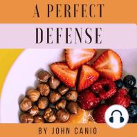 A Perfect Defense