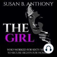 The Girl Who Worked For Sixty Years To Secure Rights For Woman