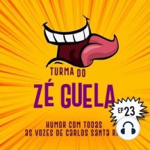 Turma do Zé Guela Vol. 23