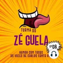 Turma do Zé Guela Vol. 08