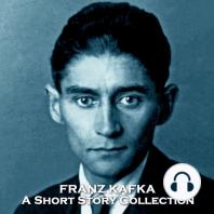 The Short Stories of Franz Kafka