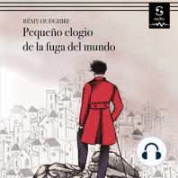 Pequeño elogio de la fuga del mundo: De Petrarca a Pascal Quignard