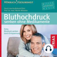 Bluthochdruck senken ohne Medikamente - Hörbuch